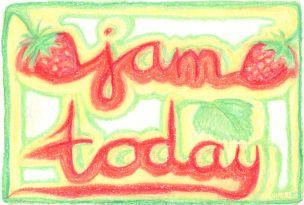 jam today
